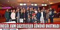 İnegöl AVM Gazeteciler Günü'nü unutmadı