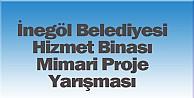 İnegöl Belediyesi Hizmet Binası Mimari Proje Yarışması