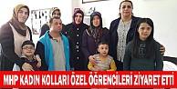 MHP Kadın Kolları Özel Öğrencileri Ziyaret Etti