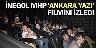 İnegöl MHP 'Ankara Yazı' filmini izledi