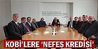 "KOBİ'lere ""Nefes Kredisi"""