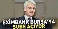 Eximbank Bursa'ya şube açıyor