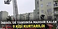 İnegöl'de yangında mahsur kalan 9 kişi kurtarıldı