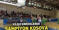 Yıldız Erkeklerde şampiyon Kosova
