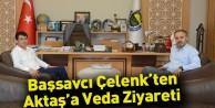 Başsavcı Çelenk'ten Aktaş'a Veda Ziyareti