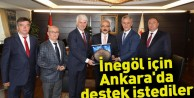 İnegöl için Ankara'da destek istediler