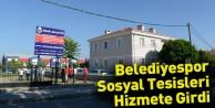 Belediyespor Sosyal Tesisleri Hizmete Girdi
