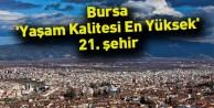 Bursa, ´yaşam kalitesi en yüksek´ 21. şehir