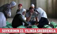 Soykırımın 22. Yılında Srebrenica