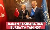 Bakan Fakıbaba'dan Bursa'ya tam not