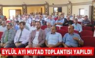 Eylül ayı Mutad toplantısı yapıldı