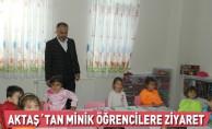 Aktaş'tan minik öğrencilere ziyaret