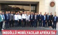 İnegöllü Mobilyacılar Afrika'da