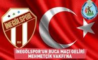 İnegölspor'un Buca Maçı Geliri Mehmetçik Vakfı'na