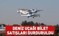 Bursa'da deniz uçağı bilet satışları durduruldu