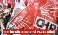 CHP İnegöl Kongresi Pazar Günü