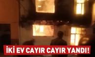 İki ev cayır cayır yandı