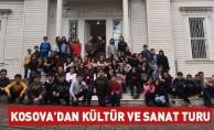 Kosova'dan kültür ve sanat turu