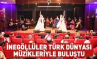 İnegöllüler Türk Dünyası Müzikleriyle Buluştu