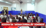 Kosova'da 'Akran Zorbalığı' Semineri