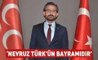 Bedir: Nevruz, Türk'ün bayramıdır