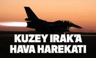 Kuzey Irak'a hava harekatı !