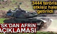 TSK: 'Afrin'de etkisiz hale getirilen terörist sayısı 3444 oldu'