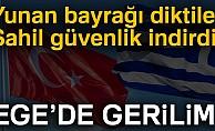 Sahil Güvenlik müdahale etti, diktikleri Yunanistan bayrağı kaldırıldı!
