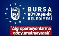 """Büyükşehir'den açıklama: """"Algı operasyonlarına göz yumulmayacak"""""""