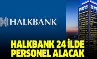 Halkbank personel alıyor!