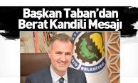 Başkan Taban'dan Berat Kandili Mesajı
