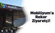 Mobiliyum'a Rekor Ziyaretçi!