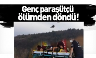 Genç paraşütçü ölümden döndü