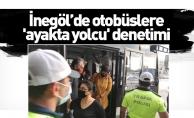 İnegöl'de otobüslere 'ayakta yolcu' denetimi