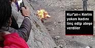 Afganistan'da Kur'an-ı Kerim'i Yakan Kadına Linç