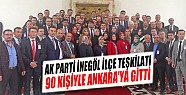 AK Parti İnegöl İlçe Teşkilatı 90 Kişiyle Ankara'ya Gitti