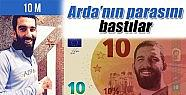 Atletico Madrid'den Arda'lı Banknot