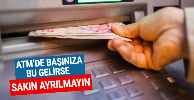 ATM'de bununla karşılaşırsanız dikkat