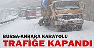 Bursa-Ankara yolu ulaşıma kapandı