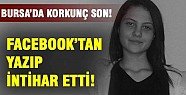 Bursa'da genç kızın şok intiharı!
