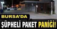 Bursa'da Süpheli Paket paniği!