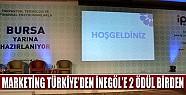 Marketing Türkiye'den İnegöl'e 2 Ödül Birden