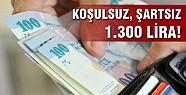 Üç çocuğa koşulsuz, şartsız 1.300 lira devlet desteği