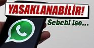 WhatsApp o ülkede yasaklanabilir