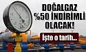 2018'den itibaren gaz % 50 indirimli