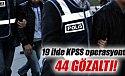 19 ilde KPSS operasyonu!