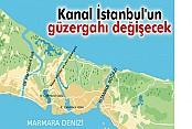 Kanal İstanbul'un güzergahı değişecek