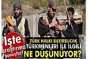 'Türk Halkı Bayırbucak'ta aktif olunmasını istiyor'