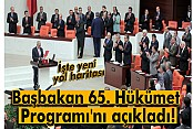Başbakan 65. Hükümet Programı'nı açıkladı
