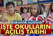 Okullar 19 Eylül'de açılacak